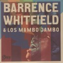 Los Mambo Jambo & Barrence Whitfield
