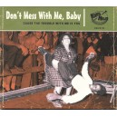Don't Mess With Me, Baby - Various