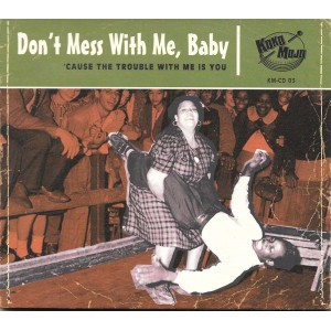http://www.rocking-all-life-long.com/3179-7350-thickbox/don-t-mess-with-me-baby-various.jpg