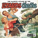 The Massive Attack Of The Lizards Cha Cha - Various