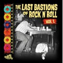 The Last Bastions Of Rock'n'Roll Vol.1 - Various