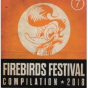 Firebirds Festival Compilation 2018