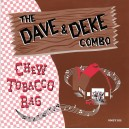 The Dave & Deke Combo