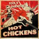 Hot Chickens