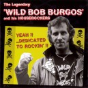 Wild Bob Burgos & His Houserockers