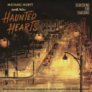 Michael Hurtt and The Haunted Hearts