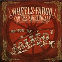 Wheels Fargo & The Nightingale