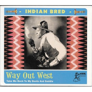 http://www.rocking-all-life-long.com/4131-9407-thickbox/indian-bred-way-out-west-various.jpg