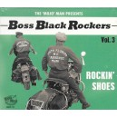 Boss Black Rockers Vol.3 - Rockin' Shoes - Various