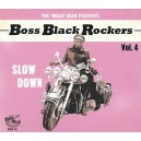 Boss Black Rockers Vol.4 - Slow Down - Various
