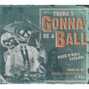 There's Gonna Be A Ball - Various