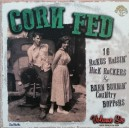 Corn Fed Volume 5 - Various