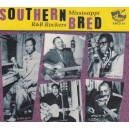 Southern Bred Vol.1 - Mississippi R&B Rockers - Various