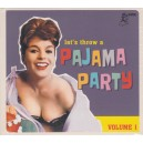 Let's Throw A Pajama Party Vol.1 - Various