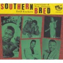 Southern Bred Vol.14 - Louisiana & New Orleans R&B Rockers - Various