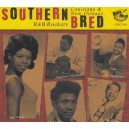 Southern Bred Vol.15 - Louisiana & New Orleans R&B Rockers - Various